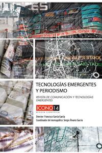 Vol 11, No 2 (2013): Tecnologías Emergentes y Periodismo